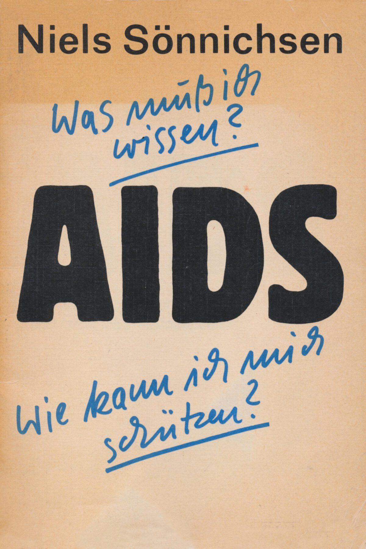 """Broschüre """"AIDS – Was muß ich wissen? Wie kann ich mich schützen?"""" von Niels Sönnichsen"""